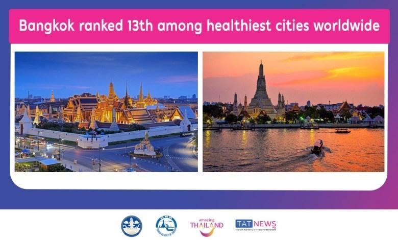 Bangkok-ranked-13th-among-healthiest-cities-worldwide.jpg.ac6ec0a154d6ea4d19d14c8976aef2ef.jpg.05562b3db9b750b09b7f2039d52320ba.jpg